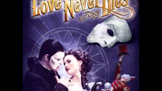 Love Never Dies - The Beauty Underneath