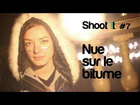 "Nue sur le bitume - ""Sea my fear"" (Chapelle Session) Shoot !t #7"