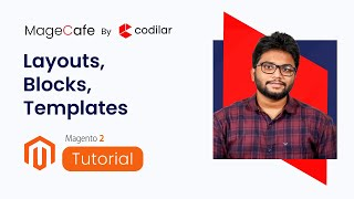 Basics of Layout, Templates, and Blocks 02/10 | Magento 2 Tutorials for Beginners (2019) | MageCafe