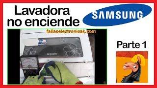 ➤ LAVADORA Samsung NO ENCIENDE ➤ REPARACIÓN de TARJETA 😃 parte 1