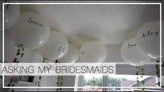 ASKING MY BRIDESMAIDS