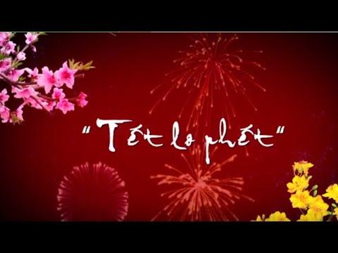 Tết Lo Phết full trọn bộ, Phim hài tết 2014