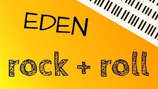 EDEN – Rock + Roll (Piano Cover)