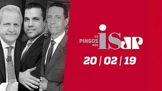 Os Pingos nos Is - 20/02/2019