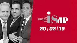 Os Pingos nos Is - 20/02/2019