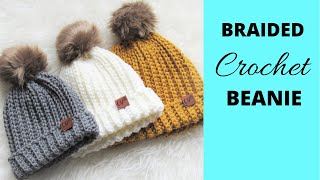 Braided Beanie Pattern, Easy Crochet Ribbed Beanie