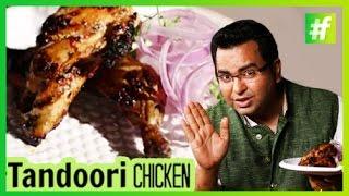 How to Make Tandoori Chicken   By Chef Ajay Chopra - Video Youtube