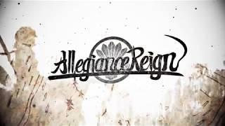 Allegiance Reign 初のLyric Video完成