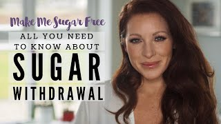 Sugar Withdrawal Symptoms - All You Need To Know