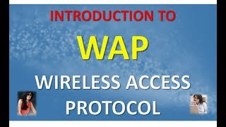 INTRODUCTION TO WAP WIRELESS ACCESS PROTOCOL