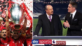 Rafa Benitez & Jamie Carragher on how Liverpool won the Champions League in 2005 🏆