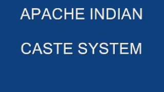 APACHE INDIAN CASTE SYSTEM (manka)