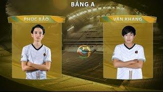 [07.05.2016] Phúc Bảo - Văn Khang [FNC 2016 - Bảng A]