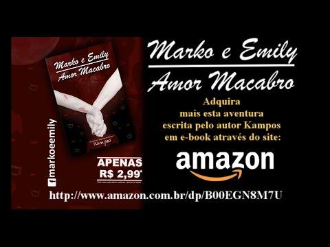 E-Booktrailer Marko e Emily - Amor Macabro