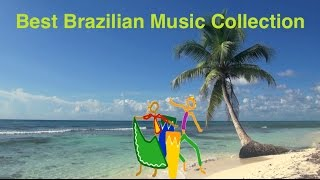 Brazilian Music & Best Brazil Music: Best collection of Brazilian Jazz Music & Brasil Music