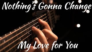 George Benson | Nothing's Gonna Change My Love for You | Acoustic Fingerstyle Guitar