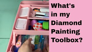 Diamond Painting Tools ~ Everything You Need (and Want!) ~ Whats In My Toolbox