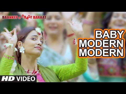 Baby Modern Modern  Baankey ki Crazy Baraat