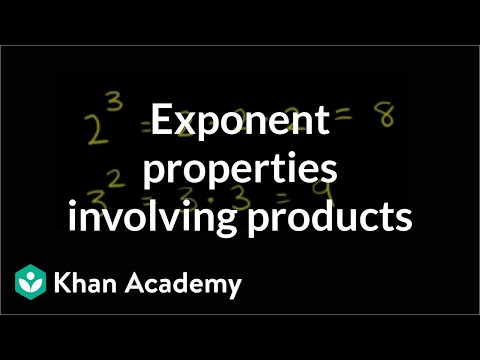 Exponent properties with products (video) | Khan Academy