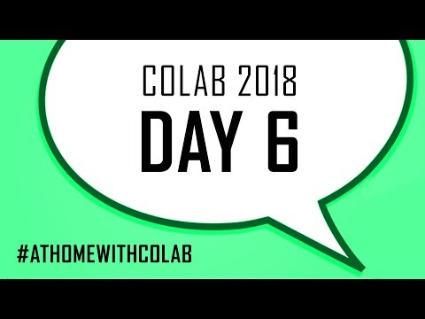 COLAB 2018 - DAY 6