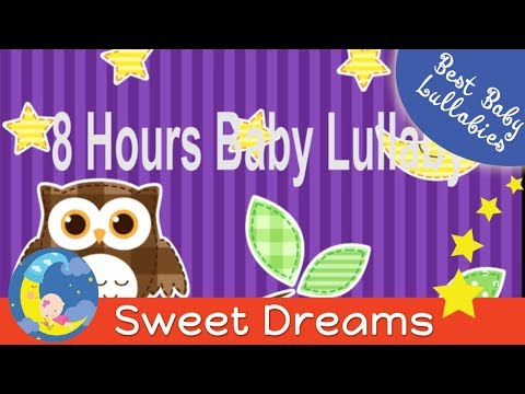 8 HOURS Lullaby LULLABIES Lullaby for Babies Go To Sleep Baby Lullaby Baby Songs Go To Sleep Music