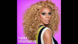 RuPaul - Rock It (To the Moon) [f/ KUMMERSPECK]