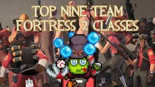 Top Nine Favorite Team Fortress 2 Classes(2013)
