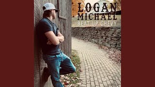 Logan Michael Beat Up Chevy