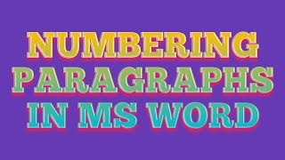 Numbering Paragraphs in M S Word