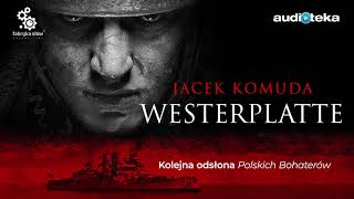 "Jacek Komuda ""Westerplatte""   "