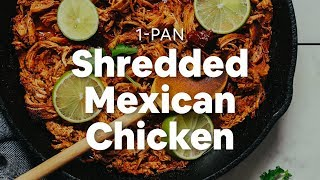 1-Pan Mexican Shredded Chicken | Minimalist Baker Recipes