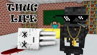 Monster School: THUG LIFE CHALLENGE - Minecraft Animation