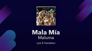 Maluma - Mala Mía  S English & Spanish - English Translation   English  S