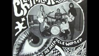 The Chesterfield Kings - I Ain't No Miracle Worker (1979)