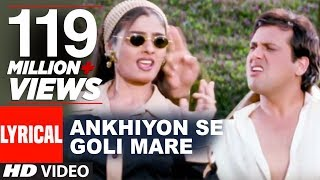 Ankhiyon Se Goli Mare Lyrical Video | Dulhe Raja | Sonu