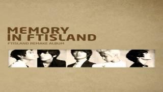 FTISLAND - MEMORY IN FTISLAND  [FULL ALBUM]