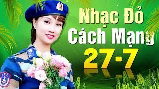 NHẠC ĐỎ CÁCH MẠNG Kỷ Niệm Ngày Thương Binh Liệt Sĩ 27-7 | NGHE THẬT XÚC ĐỘNG