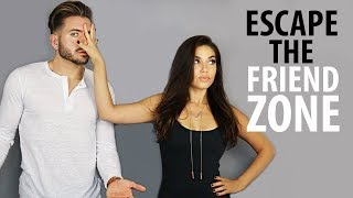 HOW TO AVOID THE FRIEND ZONE | Escape the Friend Zone for Good | ALEX COSTA