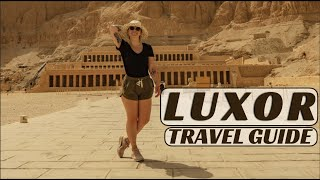 Luxor Egypt Travel Guide (from Cairo To Luxor For ONLY $25 Round Trip)