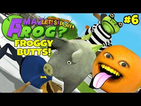 Annoying Orange Plays - Amazing Frog #6: FROGGY BUTTS!