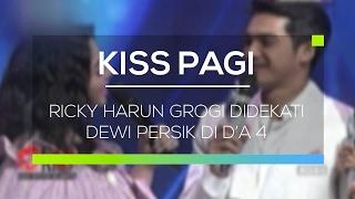 Ricky Harun Grogi Didekati Dewi Persik Di D'A 4  Kiss Pagi