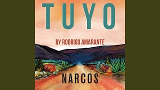 Tuyo (Narcos Theme) (Extended Version)