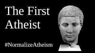 The First Atheist - #NormalizeAtheism