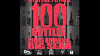 100 Bottles - Cyhi Da Prynce ft. Chris Brown, Big Sean HQ