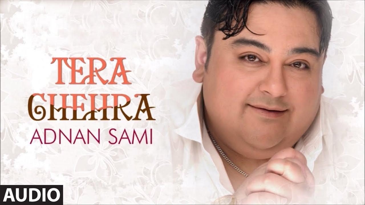 Tera Chehra| Adnan Sami Lyrics