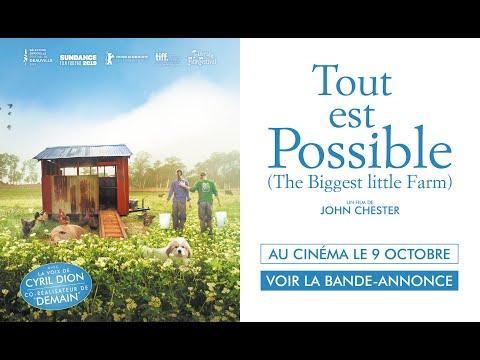 Tout est possible (The Biggest Little Farm) Le Pacte