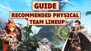 King's Raid - Physical Team Lineup Recommendation + Guide