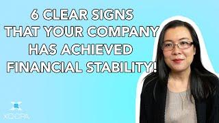6 Clear Signs That Your Company Has Achieved Financial Stability!