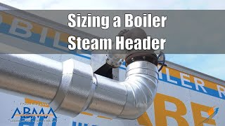 Steam Header Pipe Sizing for a Rental Boiler