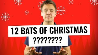 The 12 Bats of Christmas (2018 Edition)